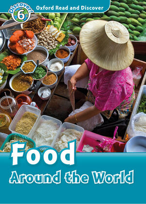 OXFORD READ AND DISCOVER 6. FOOD AROUND THE WORLD MP3 PACK