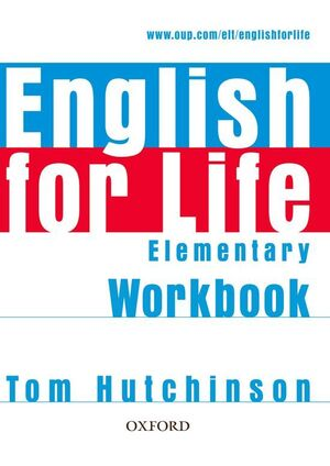ENGLISH FOR LIFE ELEMENTARY. WORKBOOK WITHOUT KEY
