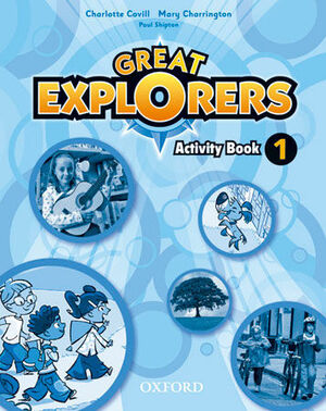 GREAT EXPLORERS 1. ACTIVITY BOOK