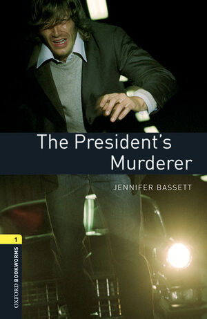 OXFORD BOOKWORMS 1. THE PRESIDENT'S MURDERER MP3 PACK