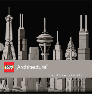 LEGO® ARCHITECTURE GUÍA VISUAL