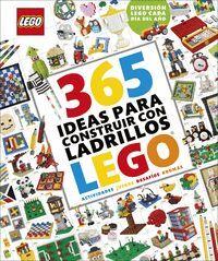 365 IDEAS PARA CONSTRUIR CON LADRILLOS LEGO NUEVA EDICIÓN