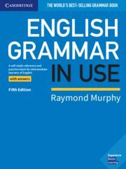 ENGLISH GRAMMAR IN USE FIFTH EDITION. BOOK WITH ANSWERS