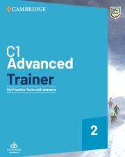 C1 ADVANCED TRAINER 2. SIX PRACTICE TESTS WITH ANSWERS WITH RESOURCES DOWNLOAD.