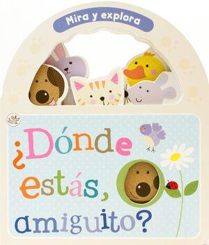 DONDE ESTAS AMIGUITO - MIRA Y EXPLORA