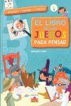 ABC EL LIBRO DE LOS JUEGOS PARA PENSAR