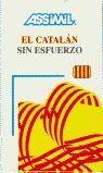 CATALAN SIN ESFUERZO  -B.ESPA¥OLA-
