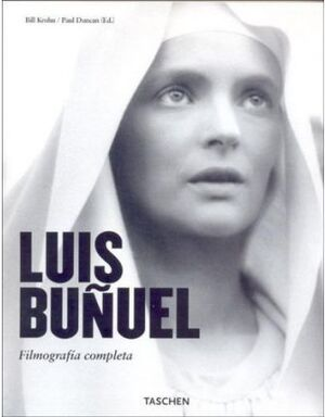 LUIS BUÑUEL. FILMOGRAFIA COMPLETA