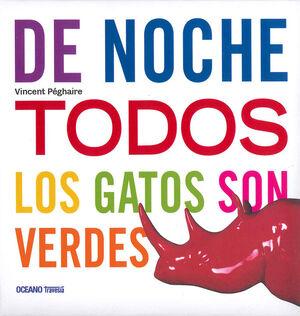 DE NOCHE TODOS LOS GATOS SON VERDES
