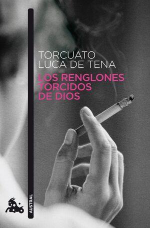 LOS RENGLONES TORCIDOS DE DIOS  650