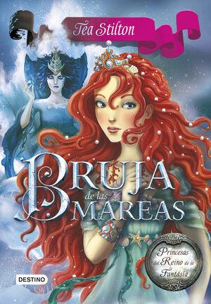 BRUJA DE LAS MAREAS. PRINCESAS STIL 7