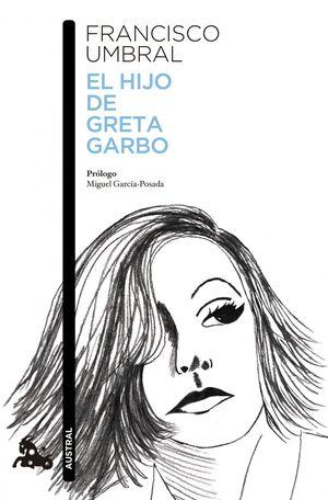HIJO DE GRETA GARBO, EL (AUSTRAL) (813)