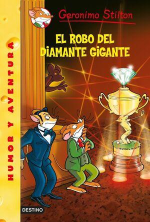 ROBO DEL DIAMANTE GIGANTE 53 STILTON