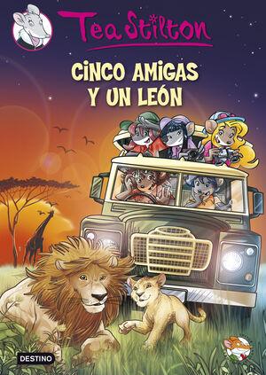CINCO AMIGAS Y UN LEON TEA STILTON 17
