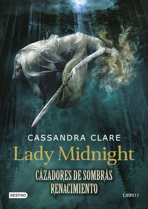 CAZADORES DE SOMBRAS. LADY MIDNIGHT (REN