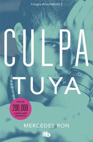 CULPA TUYA (CULPABLES 2)