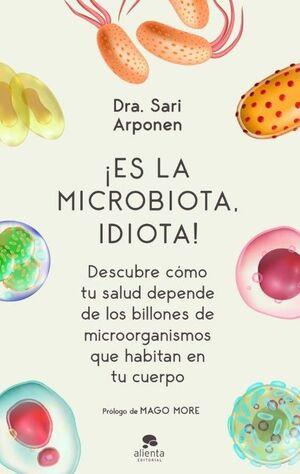 IES LA MICROBIOTA, IDIOTA!