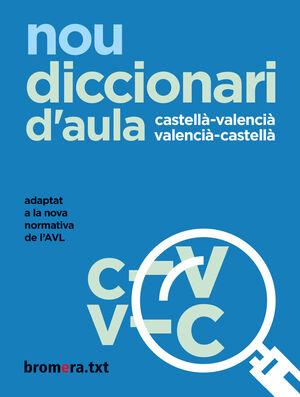 NOU DICCIONARI D'AULA CASTELLA-VALENCIA-CASTELLA
