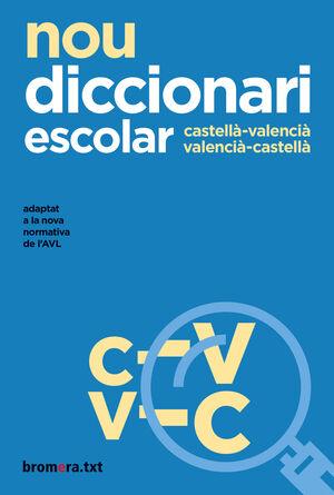 NOU DICCIONARI ESCOLAR CASTELLA-VALENCIA-CASTELLA