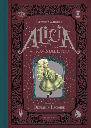 ALICIA A TRAVES DEL ESPEJO (TAPA DURA)