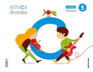 CUADERNO MUSICA ACORDES 5 PRIMARIA