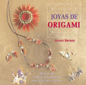 JOYAS DE ORIGAMI - MAS DE 40 EXQUISITOS