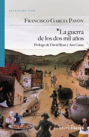 GUERRA DE LOS DOS MIL AÑOS,LA