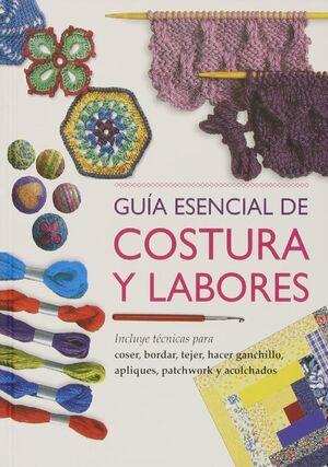 GUÍA ESENCIAL DE COSTURA Y LABORES