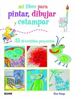 LIBRO PARA PINTAR, DIBUJAR Y ESTAMPAR, M
