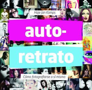 AUTO-RETRATO - COMO FOTOGRAFIARSE A SI M