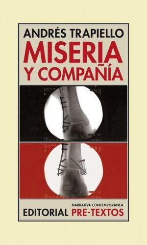 MISERIA Y COMPAÑÍA