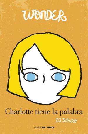 WONDER. CHARLOTTE TIENE LA PALABRA (5)