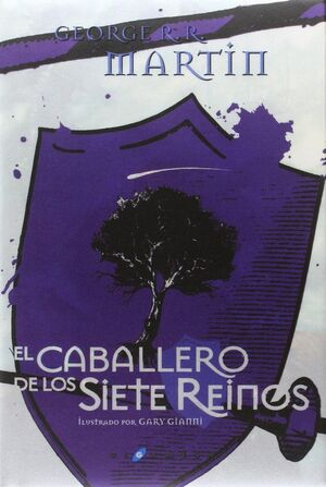 CABALLERO DE LOS SIETE REINOS, EL