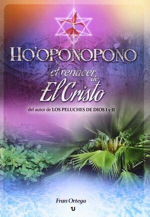 HO'OPONOPONO Y EL RENACER DE EL CRISTO (