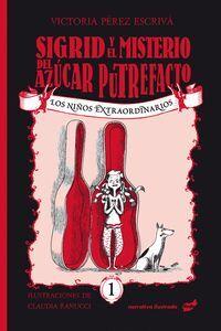 SIGRID Y EL MISTERIO DEL AZUCAR PUTREFACTO