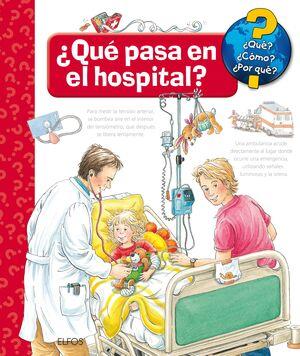 ¿QUÉ PASA EN EL HOSPITAL?