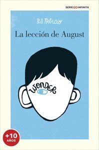 WONDER. LA LECCION DE AUGUST (EDICION ESCOLAR)