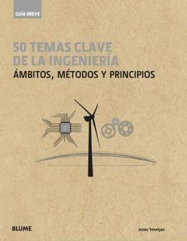 GUÍA BREVE. 50 TEMAS DE LA INGENIERÍA