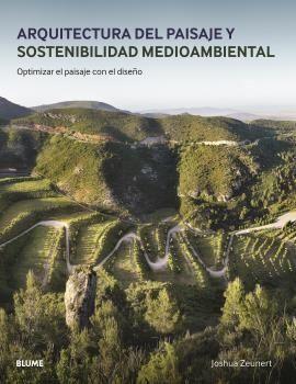 ARQUITECTURA DEL PAISAJE Y SOSTENIBILIDAD MEDIOAMBIENTAL