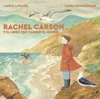 RACHEL CARSON Y EL LIBRO QUE CAMBIO EL MUNDO