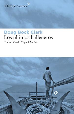 LOS ULTIMOS BALLENEROS