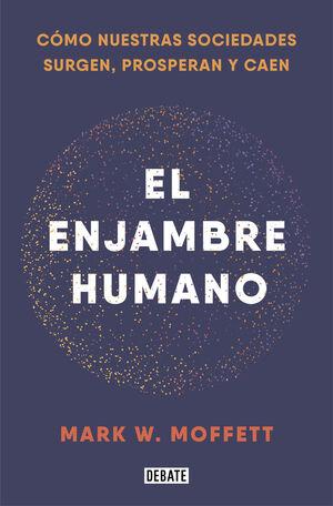 EL ENJAMBRE HUMANO