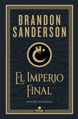 EL IMPERIO FINAL (NACIDOS DE LA BRUMA-MISTBORN [EDICION ILUSTRADA
