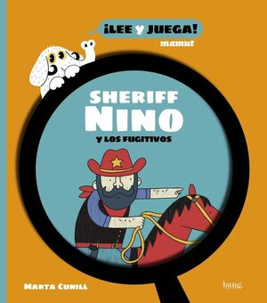 EL SHERIFF NINO Y LOS FUGITIVOS