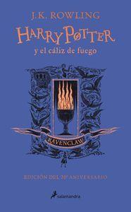 HARRY POTTER Y EL CALIZ DE FUEGO (EDICION RAVENCLAW DEL 20º ANIVE