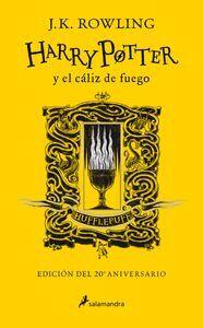HARRY POTTER Y EL CALIZ DE FUEGO (EDICION HUFFLEPUFF DEL 20º ANIV