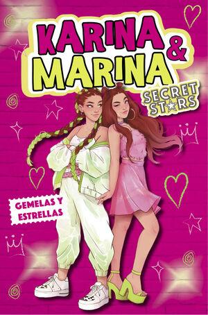 GEMELAS Y ESTRELLAS (KARINA & MARINA SECRET STARS 1)