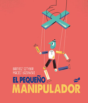 EL PEQUEÑO MANIPULADOR