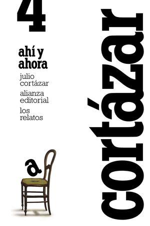 LOS RELATOS. 4. AHÍ Y AHORA  L45