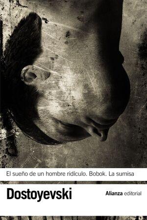 EL SUEÑO DE UN HOMBRE RIDÍCULO - BOBOK - LA SUMISA
